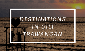 destination in gili t